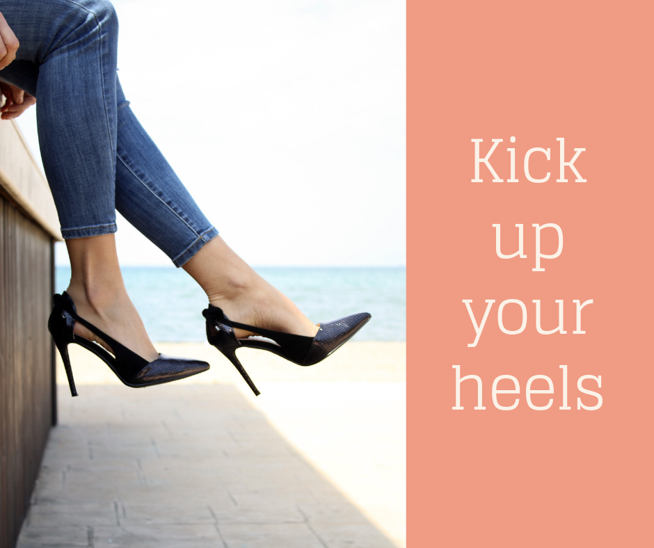 Kick up your heels!